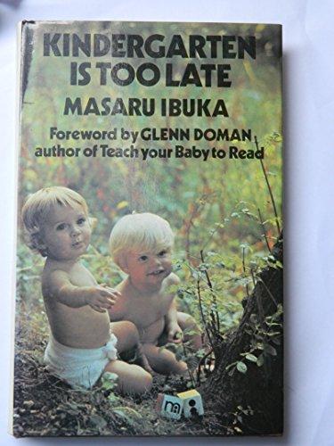 9780285648142: Kindergarten is Too Late
