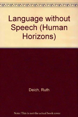 9780285648463: Language without Speech (Human Horizons)
