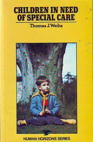 9780285648500: CHILDREN IN NEED OF SPECIAL CARE (HUMAN HORIZONS SERIES)