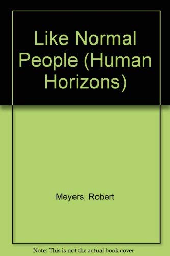 9780285648890: Like Normal People (Human Horizons)