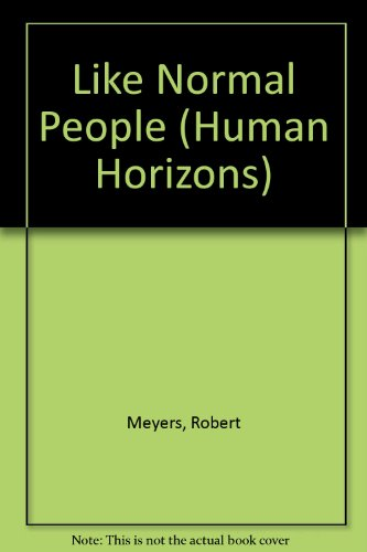 9780285648906: LIKE NORMAL PEOPLE (HUMAN HORIZONS)