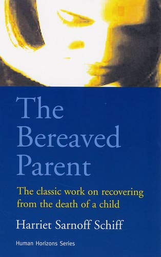 9780285648913: The Bereaved Parent (Human Horizons)