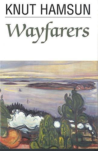 Wayfarers (Paperback): Knut Hamsun