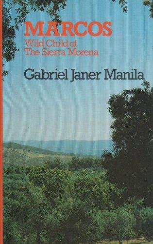 9780285649248: Marcos: Wild Child of the Sierra Morena (Condor Books)