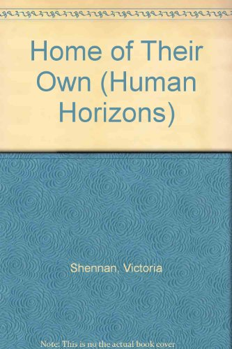 9780285649484: Home of Their Own (Human Horizons)