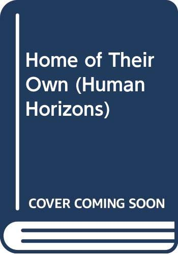 9780285649491: Home of Their Own (Human Horizons)