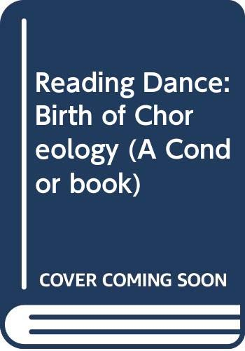 9780285649767: Reading Dance Birth Choreology Condor Book Birth Choreology Condor Book