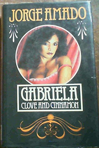9780285649835: Gabriela: Clove and Cinnamon (Condor Books)