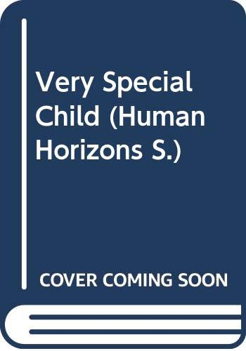 9780285650107: Very Special Child (Human Horizons)