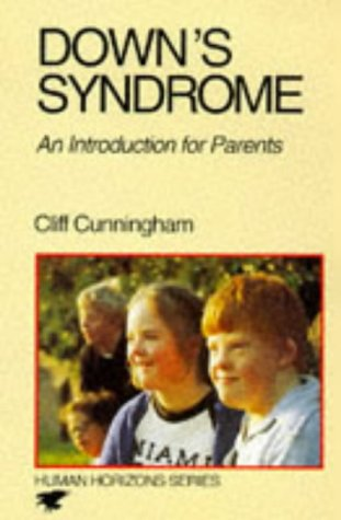 9780285650466: Down's Syndrome: A Guide for Parents (Human Horizons)