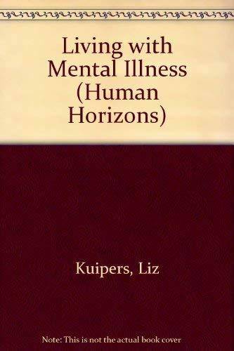 9780285650534: Living with Mental Illness (Human Horizons)