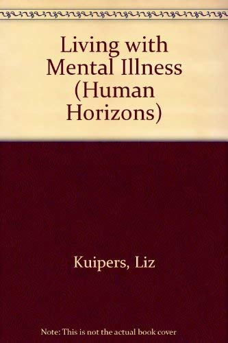 9780285650534: Living with Mental Illness (Human Horizons)