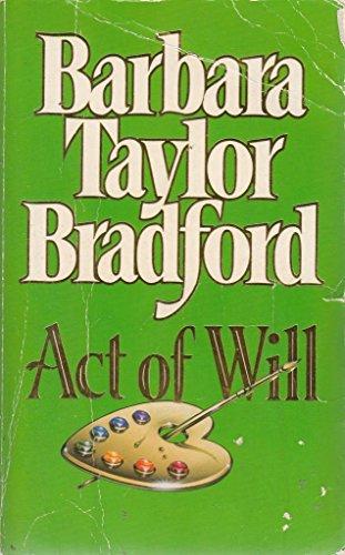 Act of Will: Barbara Taylor Bradford