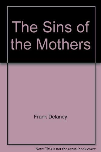 9780286151276: The Sins of the Mothers