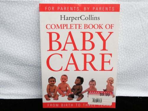 9780286171335: Complete Book of Baby Care (For Parents, By Parents)