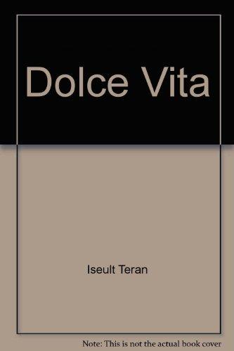 9780286172806: Dolce Vita