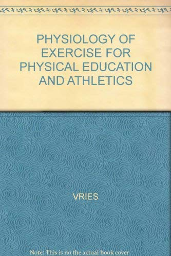 9780286621120: Physiology of Exercise for Physical Education and Athletics