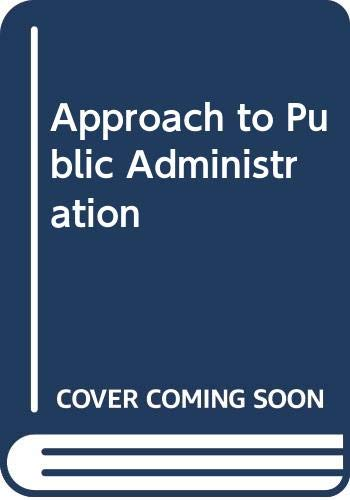 9780286631211: Approach to Public Administration