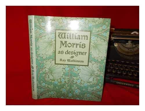 9780289277140: William Morris as Designer