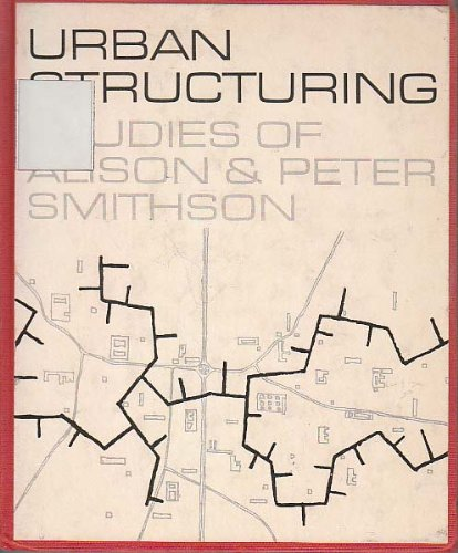 9780289277645: Urban structuring: studies of Alison & Peter Smithson (A Studio Vista/Reinhold art paperback)