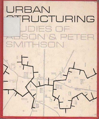 9780289277645: Urban structuring: studies of Alison & Peter Smithson (A Studio Vista/Reinhold art paperback)