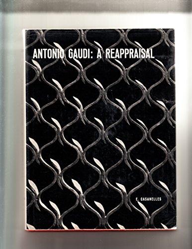 9780289279007: Antonio Gaudi: A reappraisal