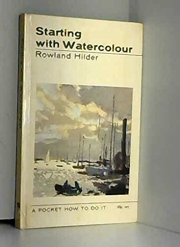 Starting with Watercolour (How to Do it) (0289279194) by Rowland Hilder