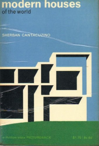 Modern Houses of World (Picturebacks S): Sherban Cantacuzino