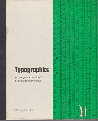 9780289369869: Typographics: Designers Handbook of Printing Techniques