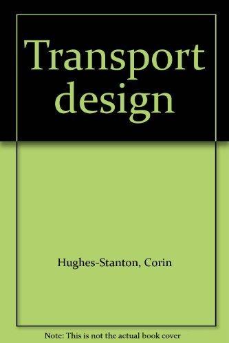 Transport design: Hughes-Stanton, Corin