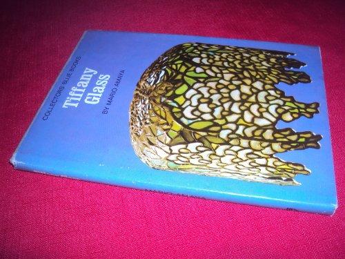 Tiffany Glass (Collector's Blue Books): Mario Amaya