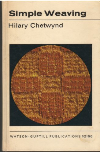 Simple Weaving (How to Do it): Chetwynd, Hilary