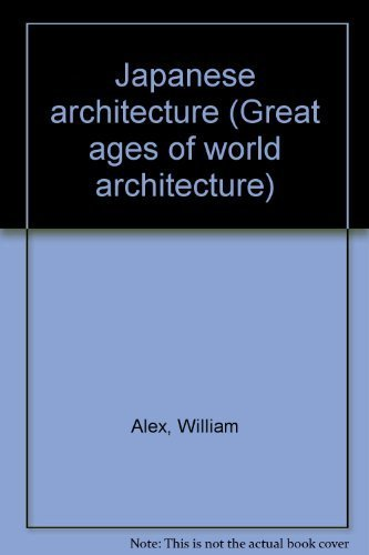 9780289370759: Japanese architecture (The Great ages of world architecture)