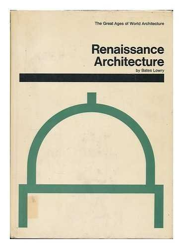 9780289370780: Renaissance architecture (Great ages of world architecture)