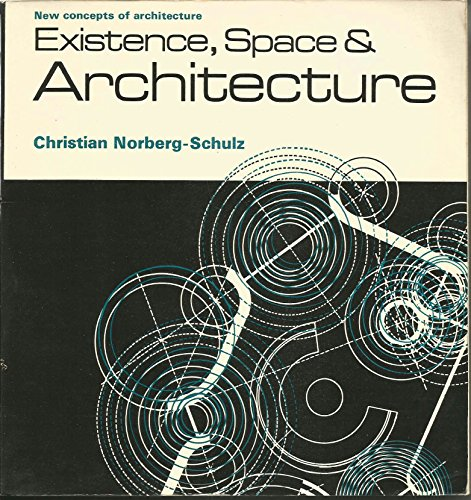 9780289700228: Existence Space and Architecture (New Concepts of Architecture)