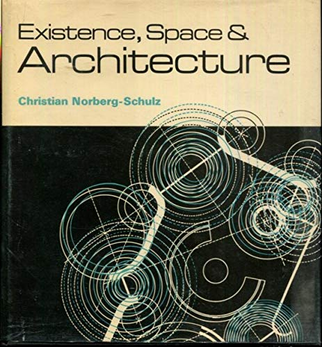 9780289700235: Existence Space and Architecture (New Concepts of Architecture)