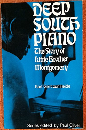 9780289700280: Deep South Piano: The Story of Little Brother Montgomery