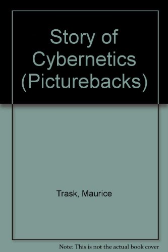 9780289700587: Story of Cybernetics (Picturebacks)