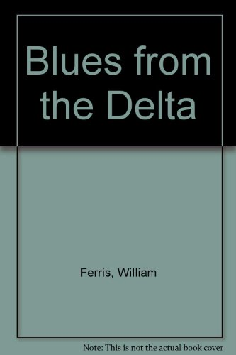 9780289700723: Blues from the Delta