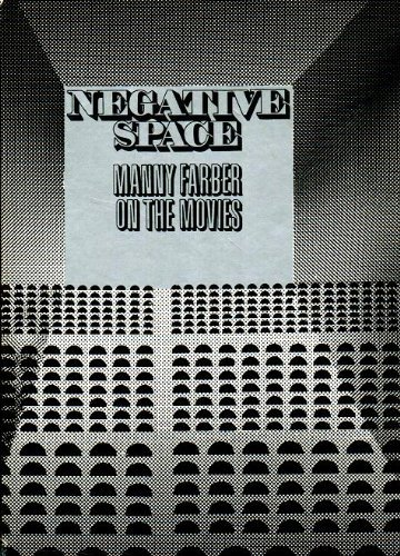 9780289701249: Negative Space: Manny Farber on the Movies