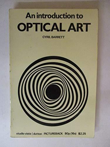 9780289701379: Introduction to Optical Art (Studio Vista/Dutton pictureback)
