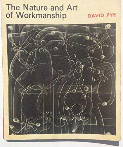 9780289701423: The Nature and Art of Workmanship