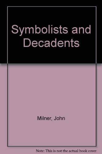 Symbolists and Decadents (Studio Vista/Dutton Pictureback): Milner, John