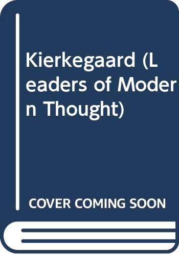 Kierkegaard (Leaders of Modern Thought): Grimsley, Ronald