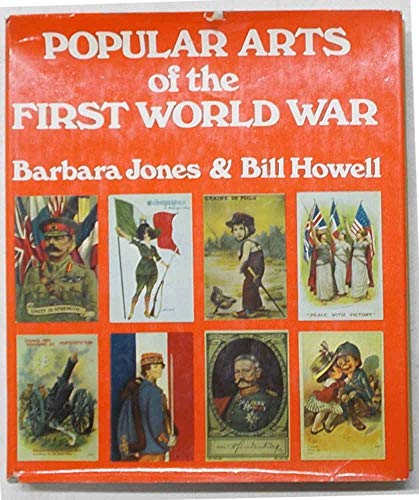 POPULAR ARTS OF THE FIRST WORLD WAR. (SIGNED)