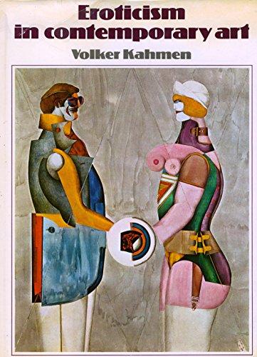 EROTICISM IN CONTEMPORARY ART: Kahmen, Volker