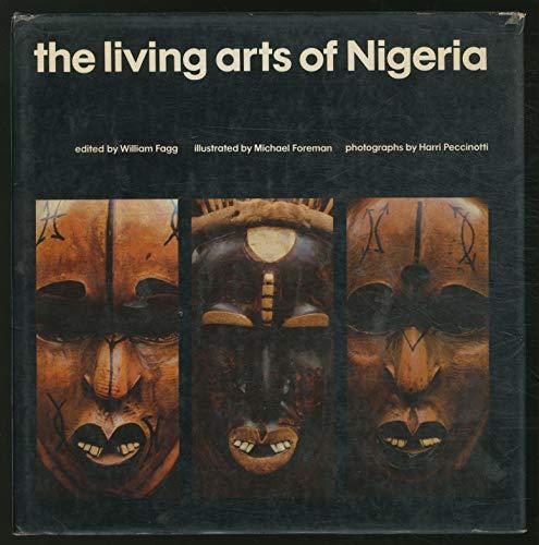 9780289702765: Living Arts of Nigeria