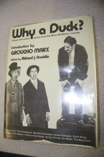 9780289702796: Why a Duck?: Visual and Verbal Gems from the Marx Brothers Movies