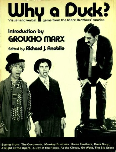 9780289702857: Why a Duck?: Visual and Verbal Gems from the Marx Brothers Movies
