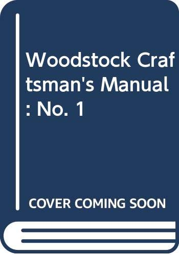 9780289703281: Woodstock Craftsman's Manual: No. 1